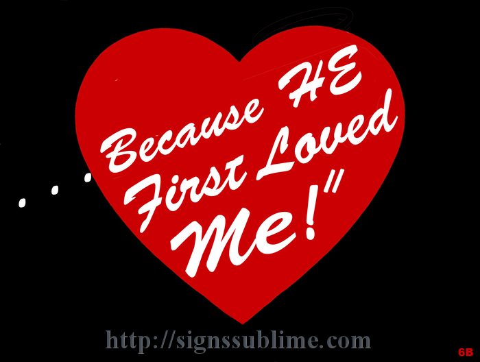 6B_Because_HE_first_Loved_Me_700x700