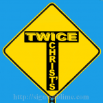 127 Twice Christs