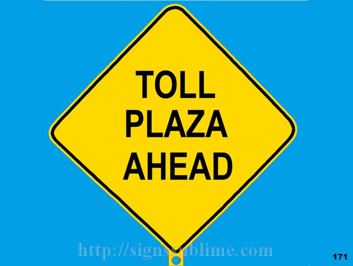 171 Toll Plaza Ahead