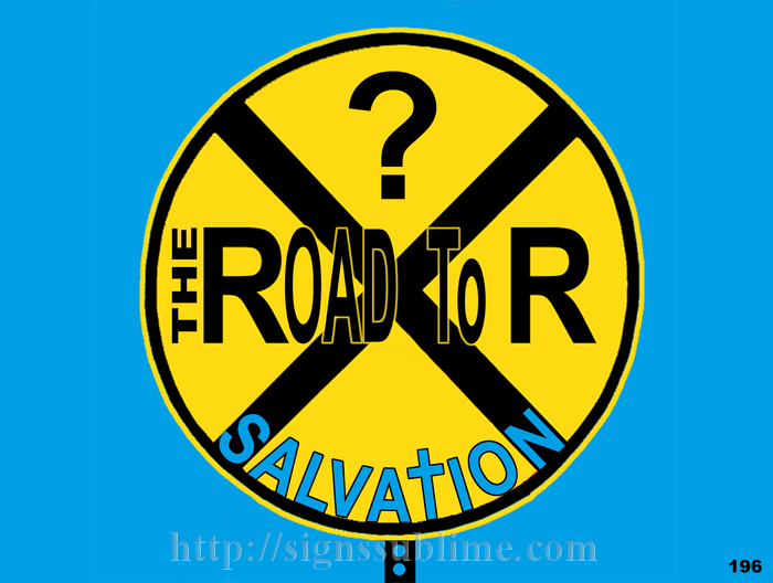 "the road to salvation Welcome to road map to salvation road map to salvation's purpose is to point people to salvation through jesus by providing daily salvation bible verses with an explanation, perspective and context to help answer a question both ""seekers"" and christians needing assurance sometimes stumble with."