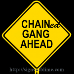 205 Chain Gang Ahead