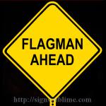 211 Flagman Ahead