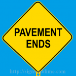 216 Pavement Ends