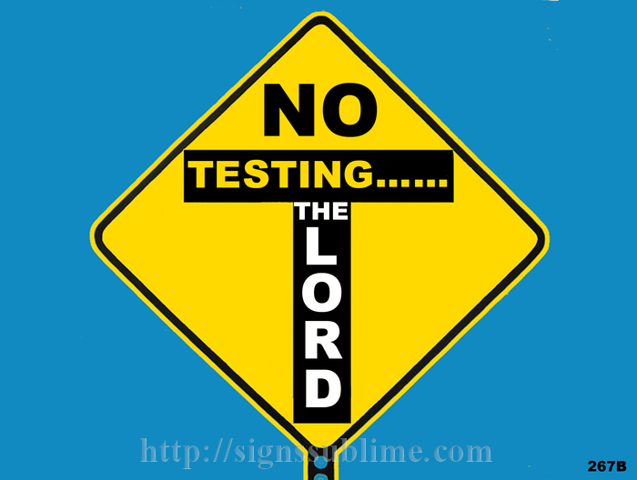 267B_No_Testing_The_Lord_700x700