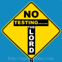 267 No Testing The Lord