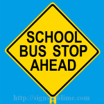 297 School Bus Stop Ahead
