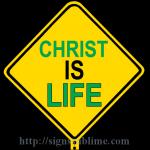 385 CHRIST Is Life