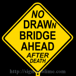 494 No Drawn Bridge Ahead