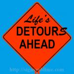 499 Lifes Detours Ahead