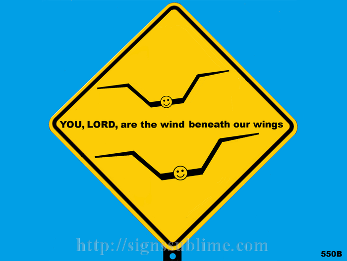 550 YOU LORD Are the Wind Beneath Our Wings