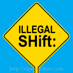 567 Illegal Shift