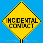 587 Incindental Contact