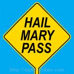 591 Hail Mary Pass
