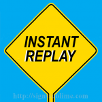 620 Instant Replay