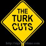 626 The Turk Cuts