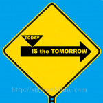1250A_Today_Is_the_Tomorrow_700x700