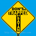 1256A_Dont_Be_Trapped_By_Satan_700x700