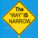 1308A_The_WAY_Is_Narrow_700x700