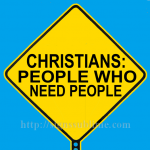 1326A_Christians_Need_People_and_Vice_Versa_700x700