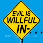 1395A_Evil_Is_Willful_Incompetence_700x700