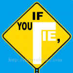1401A_If_You_Lie_I_Cant_Trust_You_700x700