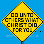 1536A_Do_unto_Others_What_Christ_Did_for_You_700x700