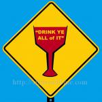 1653A_Drink_Ye_All_of_It_700x700