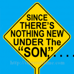 1777A_Nothing_New_Under_The_SON._700x700