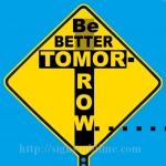 303A_Better_Tomorrow_Than_Today_700x700